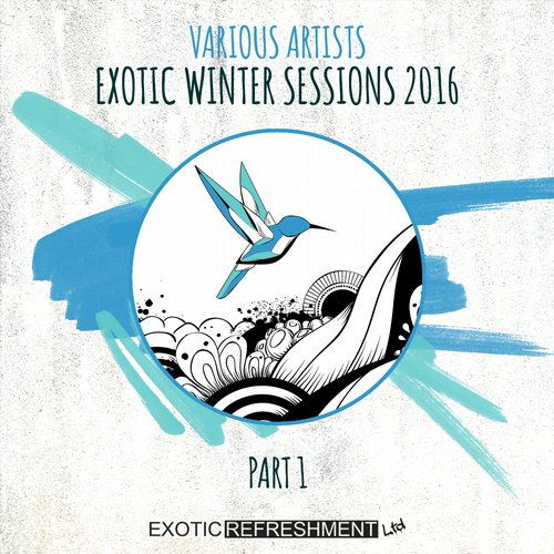 VA - Exotic Winter Sessions 2016 – Part 1 [EXRLTD016]